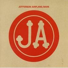 Jefferson Airplane - Bark